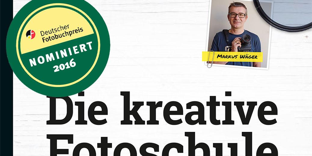 Die kreative Fotoschule | Markus Wäger | Fotografie & Gestaltung